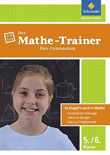 Der Mathe-Trainer / Der Physik-Trainer: Der Mathe-Trainer fürs Gymnasium 5/6