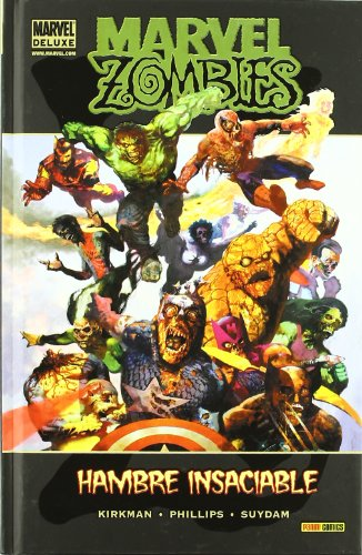 Marvel Zombies. Hambre Insaciable por Mark Millar