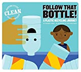 Follow That Bottle!: A Plastic Recycling Journey (Keeping Cities Clean)