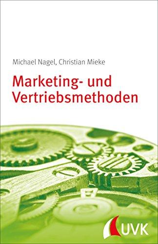 Marketing- und Vertriebsmethoden: Management konkret