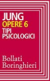 Opere vol. 6: Tipi psicologici
