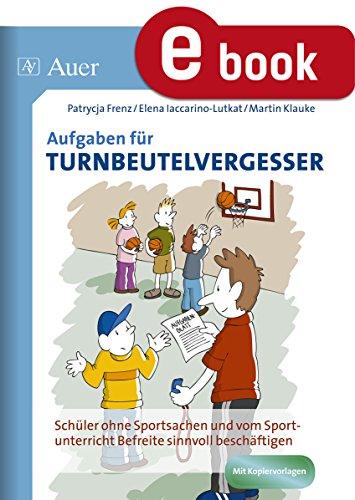 the best attitude 20b80 69be0 Aufgaben für Turnbeutelvergesser: Schüler ohne Sportsachen ...