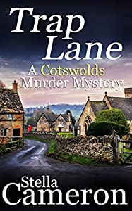 TRAP LANE a gripping Cotswolds murder mystery full of twists (Alex Duggins Book 6) (English Edition)