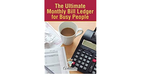 buy the ultimate monthly bill ledger for busy people book online at