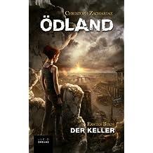 ÖDLAND Erstes Buch Der Keller (German Edition)