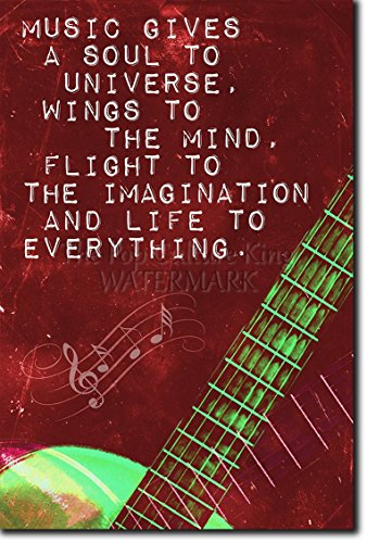 """Music Quote Poster 1 """"Music gives a soul to the universe, wings to the mind, flight to the imagination and life to everything."""" Original Photo Print Art - Guitar, Piano, Violin, Drums, Composing"""