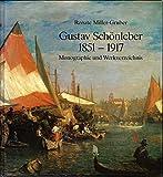 Gustav Schönleber 1851-1917. Monographie und Werkverzeichnis (Livre en allemand)
