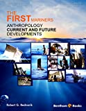 This volume summarizes the history and findings of the First Mariners Project, which the author, Robert G. Bednarik, commenced in 1996 in order to explore the Ice Age origins of seafaring. This is the largest archaeological replication project ever u...