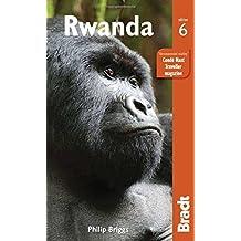 Rwanda (Bradt Travel Guide) by Philip Briggs (2016-02-07)