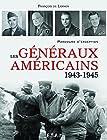 Les généraux américains (1943-1945) Parcours d'exception