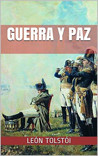 GUERRA Y PAZ por León Tolstói