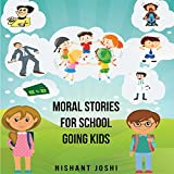 KIDS BOOK: MORAL STORIES FOR SCHOOL GOING KIDS