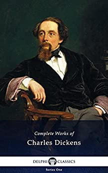 Delphi Complete Works of Charles Dickens (Illustrated) (English Edition) von [Dickens, Charles]