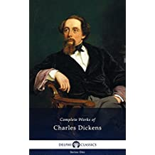 Delphi Complete Works of Charles Dickens (Illustrated) (English Edition)