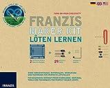 Franzis Maker Kit: Löten Lernen. Ohne Vorkenntnisse: Materialien, Werkzeuge und Techniken für perfekte Lötstellen.