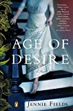 [(The Age of Desire)] [By (author) Jennie Fields] published on (May, 2013) bei Amazon kaufen
