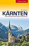 Reiseführer Kärnten: Natur und Kultur zwischen Alpen und Wörthersee (Trescher-Reihe Reisen) - Gunnar Strunz