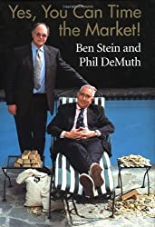 Yes, You Can Time the Market! by Ben Stein (2003-04-04)
