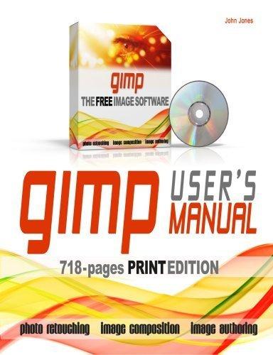 GIMP User's Manual by Jones, John (2008) Paperback