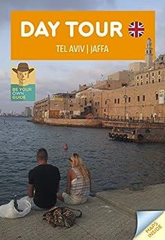 Day Tour: Tel Aviv Jaffa PDF Descargar