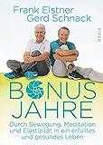 ebook Bonusjahre: Durch Bewegung, Meditation PDF kostenlos downloaden