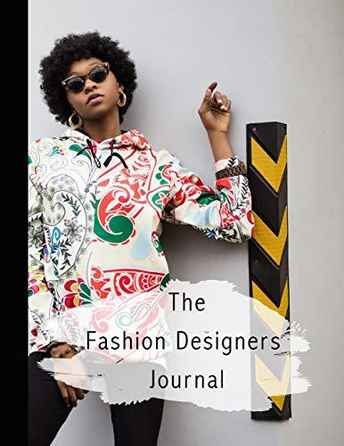 The fashion designers journal: Fashion design journal for the fashion designer - Fashion icon in printed hoodie (Teen Diy Kostüme Girl)