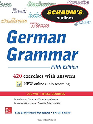Schaum's Outline of German Grammar, 5th Edition (Schaum's Outline Series)