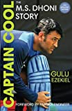 #9: Captain Cool: The M.S. Dhoni Story - 4th Revised Edition
