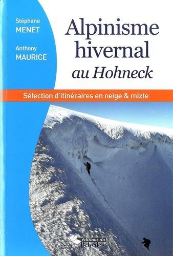 Alpinisme hivernal au Hohneck : Une sélection d'itinéraires en neige & mixte par Stéphane Menet