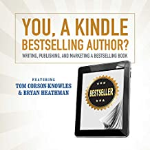 You, a Kindle Best Selling Author?