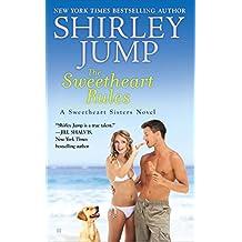 The Sweetheart Rules (A Sweetheart Sisters Novel)