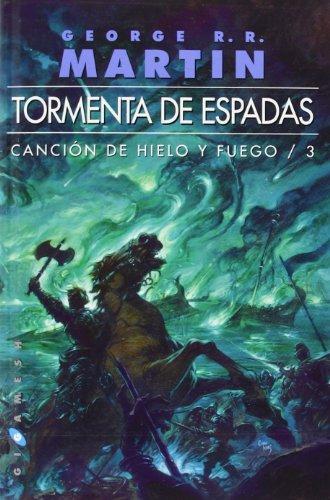 Tormenta de Espadas: Canción de Hielo y Fuego, Nº3 (Gigamesh Omnium) por George R.R. Martin