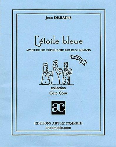 L'étoile bleue par Jean Debains