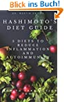Hashimoto's Diet Guide: How to Heal y...
