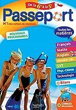 Passeport Toutes les matières - De la 6e à la 5e - Cahier de vacances de Malorie Gorillot