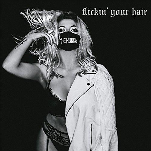 Flickin' Your Hair [Explicit]