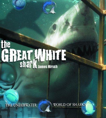 The Great White Shark (Underwater World of Sharks) by Brad Burnham (2003-01-01)