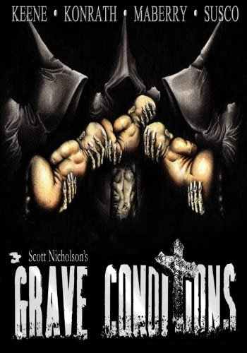 Grave Conditions by Scott Nicholson (2010-10-12)