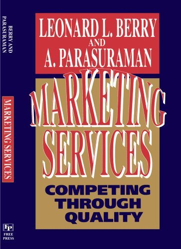 Marketing Services: Competing Through Quality by Leonard L. Berry (2004-04-16)