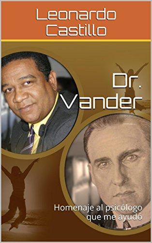 Dr. Vander: Homenaje al psicólogo que me ayudó
