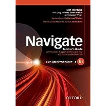 Navigate: Pre-intermediate B1: Teacher's Guide with Teacher's Support and Resource Disc