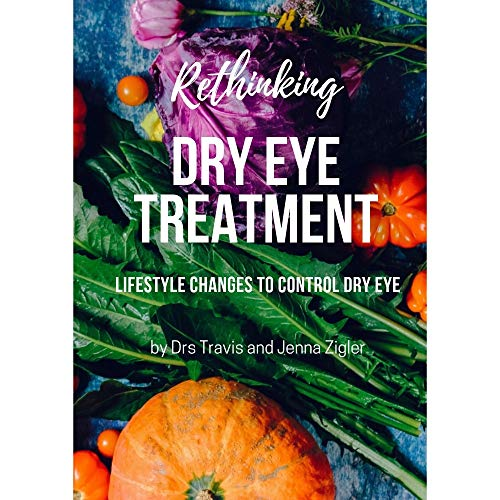 Rethinking Dry Eye Treatment: Lifestyle Changes to Control Dry Eye - Version 2 (English Edition)