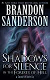 Shadows for Silence in the Forests of Hell (Kindle Single) (Cosmere)