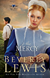 The Mercy, (The Rose Trilogy Book #3): Volume 3