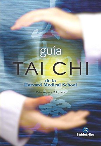 Guía Tai Chi de la Harvard Medical School (Medicina nº 89)