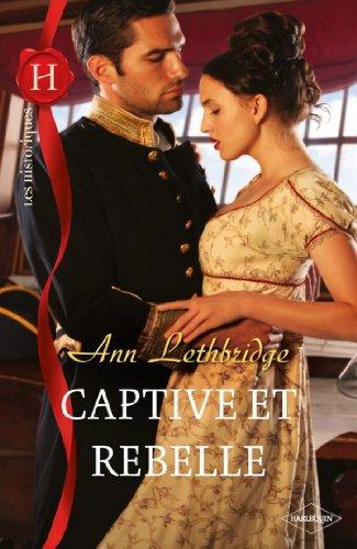 Captive et rebelle (Les Historiques)