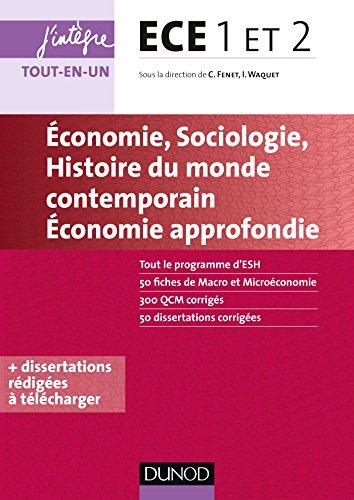 ECE 1 ET 2 - Economie, Sociologie, Histoire du monde contemporain, Economie approfondie