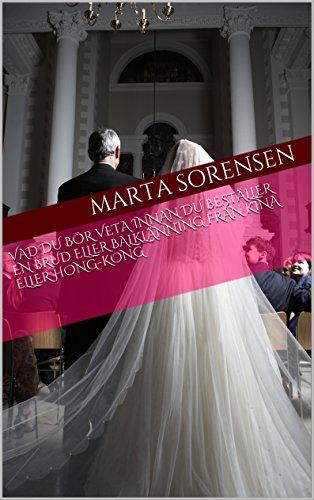 Schwedische Kostüm - Vad du bör veta innan du beställer en brud eller balklänning från Kina eller Hong-Kong (Swedish Edition)