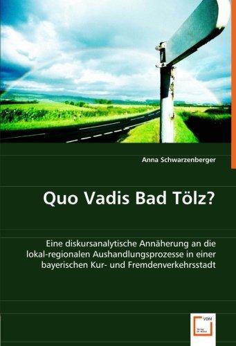 quo-vadis-bad-tlz-eine-diskursanalytische-annherung-an-die-lokal-regionalen-aushandlungsprozesse-in-
