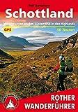 Schottland: Wanderungen an den Küsten und in den Highlands – 50 Touren (Rother Wanderführer)